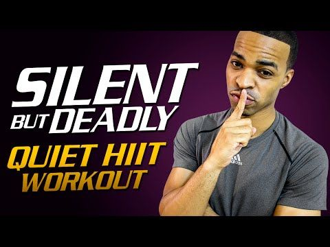 """40 Min. Silent But Deadly   Low Impact """"Quiet"""" HIIT Workout - YouTube"""