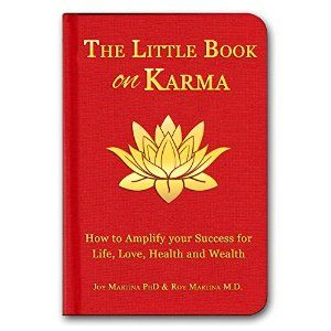 The Little Book on Karma: How to Amplify Your Success to Life, Love, Health and Wealth (Christallin Little Books Series 1)
