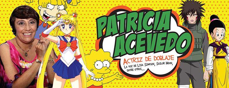PATRICIA ACEVEDO Actriz de doblaje Invitada al ANIMA FEST 2013