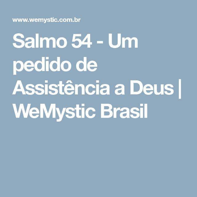 Salmo 54 - Um pedido de Assistência a Deus | WeMystic Brasil