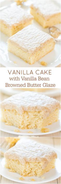 Vanilla Cake with Vanilla Bean Browned Butter Glaze - You won't miss chocolate at all after trying this cake! The glaze is just heavenly!!! light and fluffy white cake dessert bars