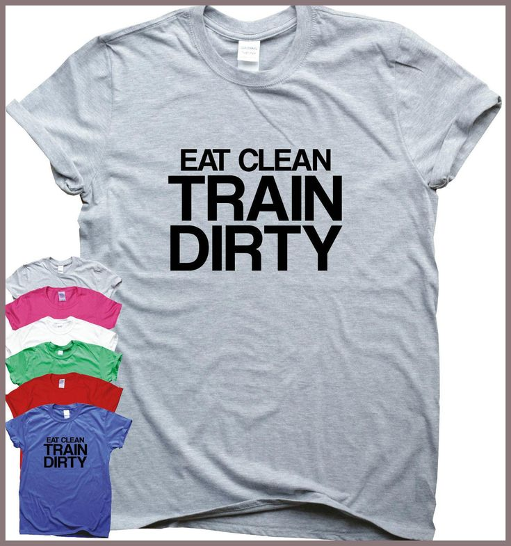 Entrenamiento Camisas Footing Camiseta GymER Gear Ejercicio EAT CLEAN TRAIN DIRTY New T-Shirt Men Fashion T Shirts Fashion