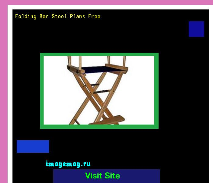 Folding Bar Stool Plans Free 135627 - The Best Image Search