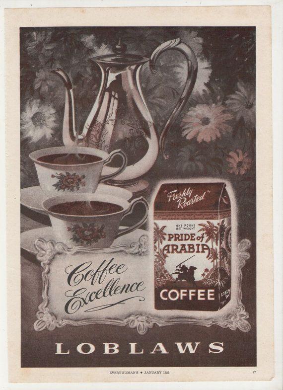 1951 Loblaws Coffee Advertisement 50s Pride of Arabia Kitchen Diner Cafe Coffee Retro Mid Century Wall Art Decor