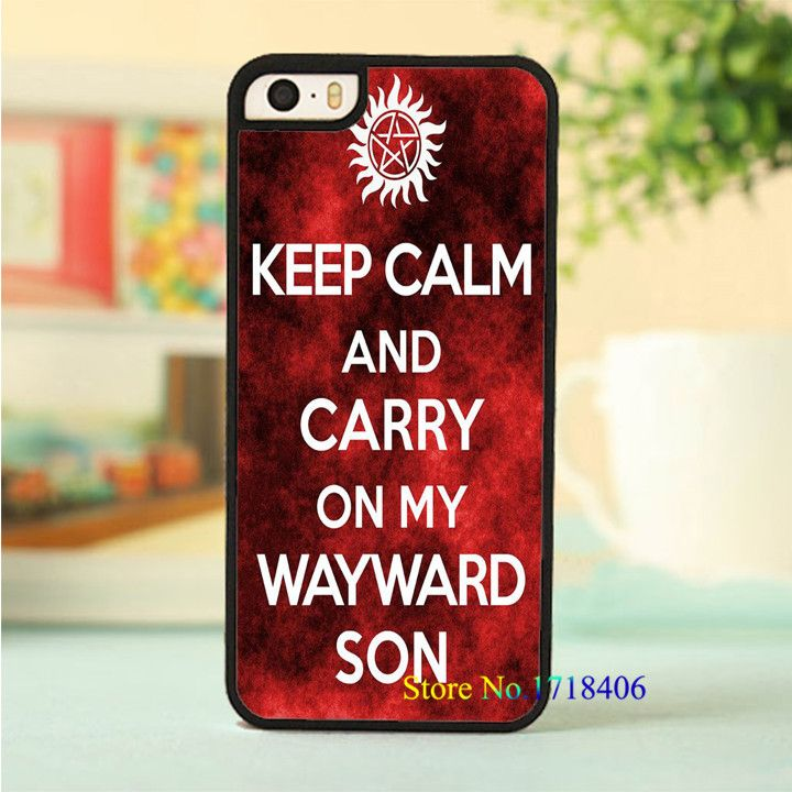 Supernatural Keep Calm and Carry on my wayward Son case cover for i 4 4s 5 5s 5c SE 6 6s & 6 plus 6s plus 7 7 plus #6570an #Affiliate