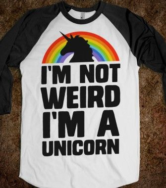I'm Not Weird I'm a Unicorn - 4 Geekz Only - Skreened T-shirts, Organic Shirts, Hoodies, Kids Tees, Baby One-Pieces and Tote Bags