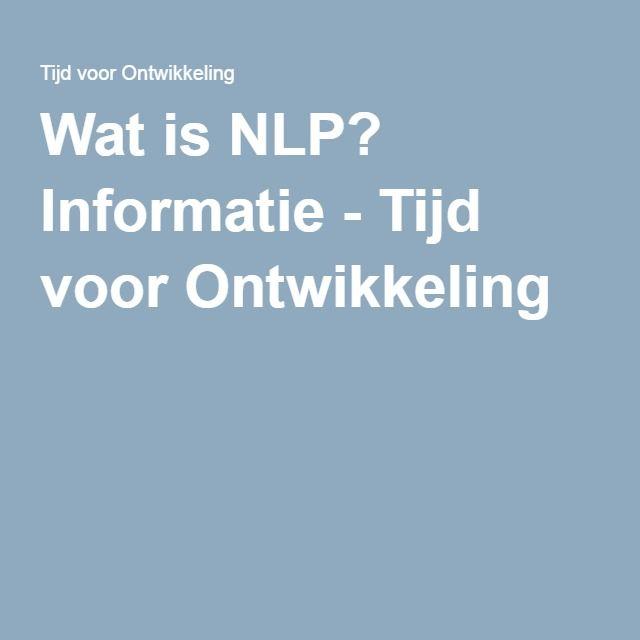 Wat is NLP? Informatie - Tijd voor Ontwikkeling