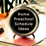 A collection of home preschool schedule ideas - round up