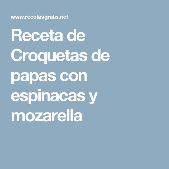 Receta de Croquetas de papas con espinacas y mozarella
