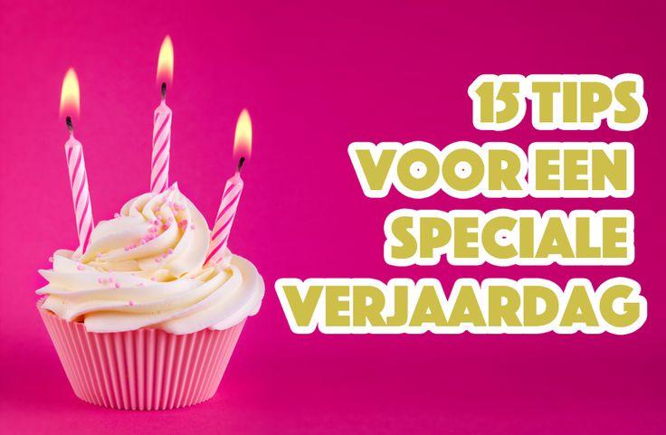 15 tips voor een speciale verjaardag