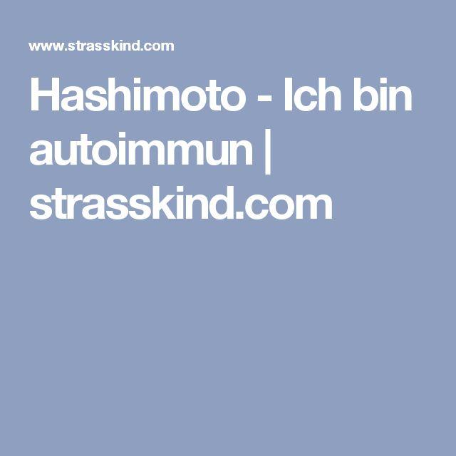 Hashimoto - Ich bin autoimmun | strasskind.com