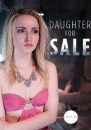 Daughter for Sale (2017) online