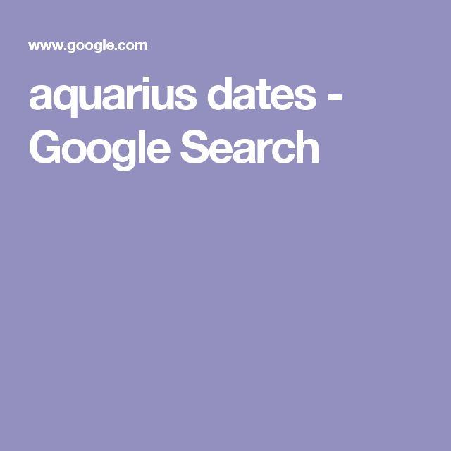 aquarius dates - Google Search