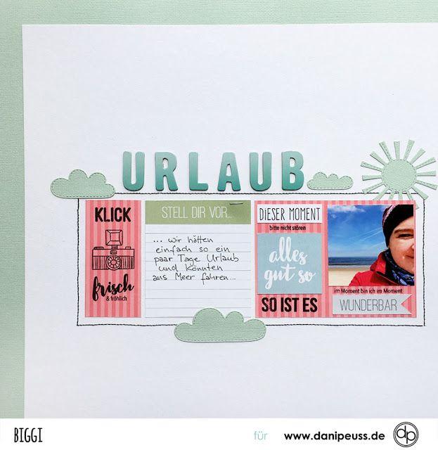 Urlaub | | Scrapbooking Layout mit dem den Juni Printables und Klartext Stempeln | von Biggi für www.danipeuss.de