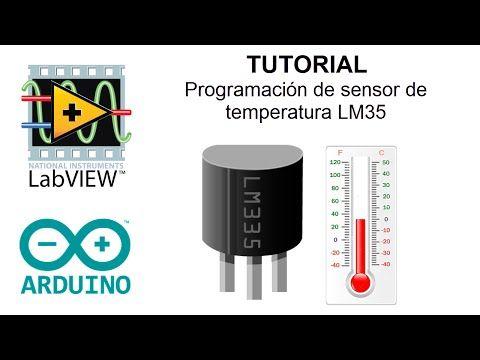 Tutorial LabVIEW y Arduino: Sensor de temperatura LM35 - YouTube