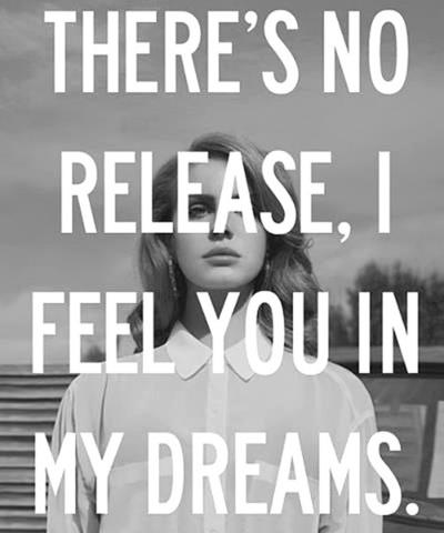 Lana Del Rey: Lanadelrey, In My Dreams, Lana Quotes, My Life, Bags Pur, Lyrics, Feelings, Dark Paradise, Lana Del Rey Dark Paradis