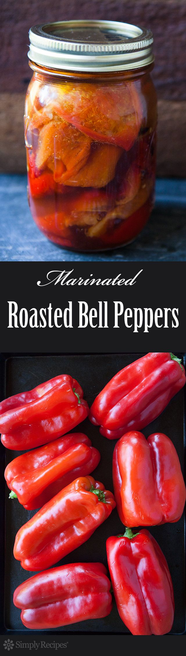 Marinated Roasted Red Bell Peppers ~ Red bell peppers, charred and roasted, preserved in vinegar, lemon, garlic, oil marinade.  Canned roasted bell peppers. ~ SimplyRecipes.com