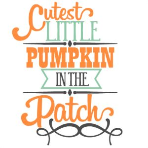 Cutest Little Pumpkin Phrase SVG scrapbook title SVG cutting files crow svg cut file halloween cute files for cricut cute cut files free svgs