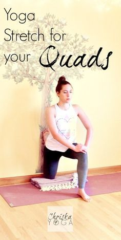 An awesome yoga stretch at the wall for your quads!