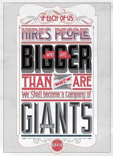 Designspiration — WAY OF THE DAVID on the Behance NetworkHuman Resources, Inspiration, Types Posters, Typography Posters, Quote, David Ogilvy, Giants, Design, Mindfulness Studios