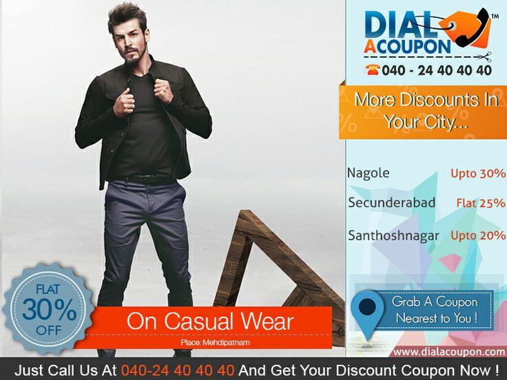 This Summer Get A Cool Look With A Range Of Classic Casual Wear. With Dial A Coupon Get The Best Deal On Casual Wear. Call Dial A Coupon @ 040 24 40 40 40 And Get Your Discount Coupon  For More Discount Deals Please Visit: www.DialACoupon.com