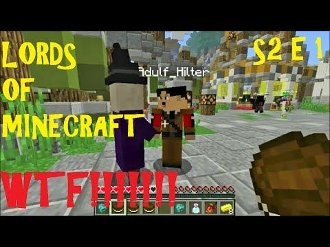 LORDS OF MINECRAFT, WTF! Season 2 Episode 1