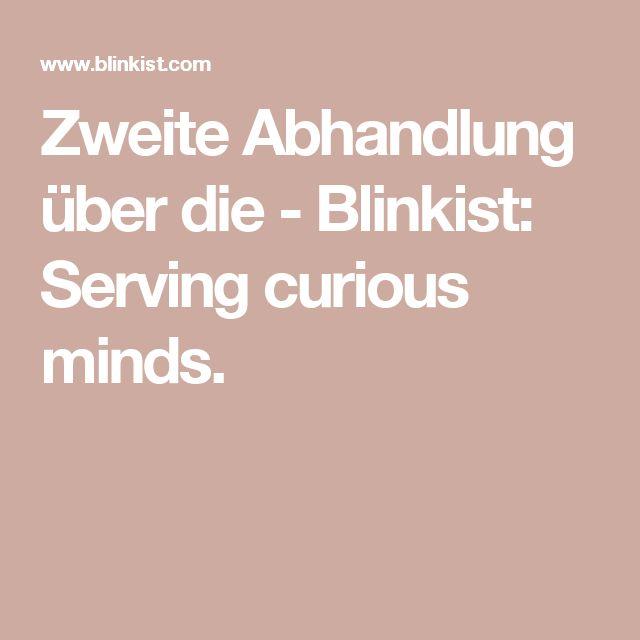 Zweite Abhandlung über die - Blinkist: Serving curious minds.