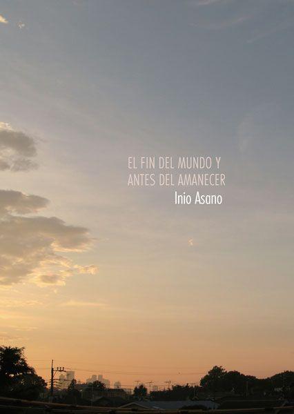 NORMA EDITORIAL: EL FIN DEL MUNDO Y ANTES DEL AMANECER
