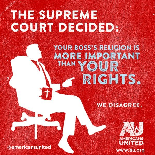 The Supreme Court decided… -- Americans United for the Separation of Church and State -- an awesome organization.