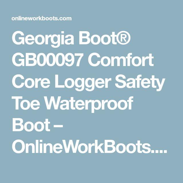 Georgia Boot® GB00097 Comfort Core Logger Safety Toe Waterproof Boot – OnlineWorkBoots.com