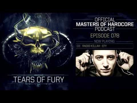 Official Masters of Hardcore Podcast 078 by Tears of Fury