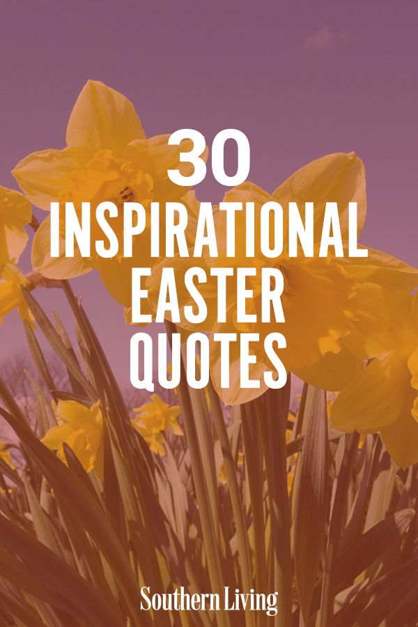 30 Inspirational Easter Quotes About Hope And New Beginnings In 2020 Easter Quotes Easter Inspirational Quotes New Beginning Quotes