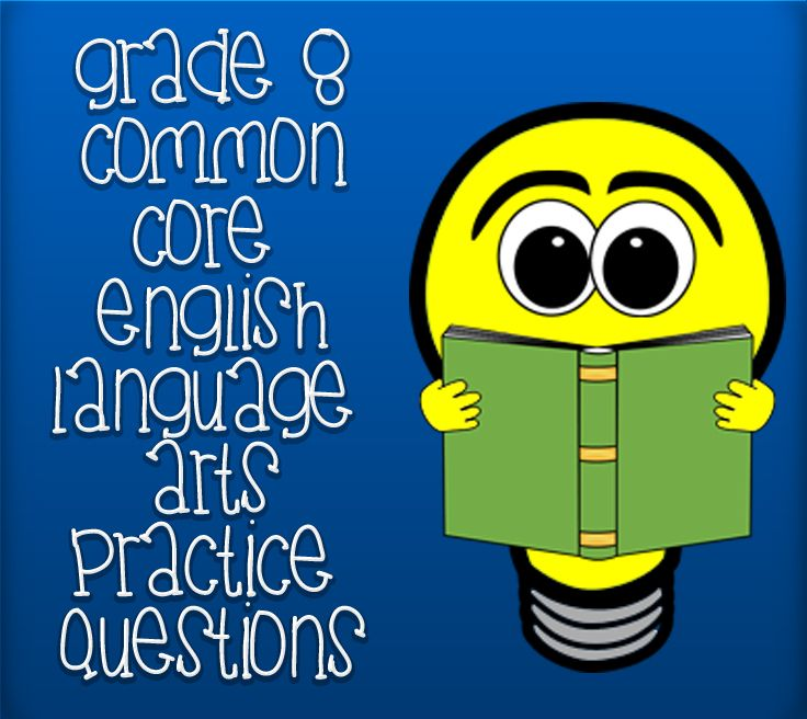 Practice Questions For The 8th Grade Common Core English Language