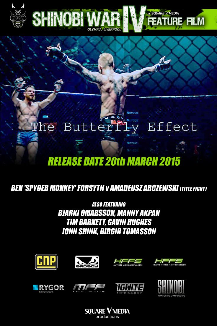 squareVmedia productions presents The Butterfly Effect: a fly on the wall mini documentary. Goes on general release on Friday, March 20th 10am...check out the #shinobivlog You Tube Channel & the Shinobi MMA FC website... #wecometofight #mma #fightnight Designed by Jewel Edge Media