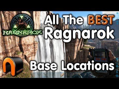 ARK Ragnarok ALL THE BEST BASE LOCATIONS - YouTube | Ark