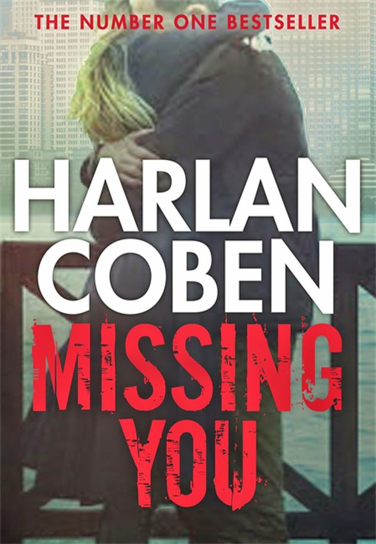 Missing You by Harlan Coben is a riveting thriller read.  Why the title suits so well...  http://www.susanmaywriter.com/2014/11/missing-you-by-harlan-coben.html
