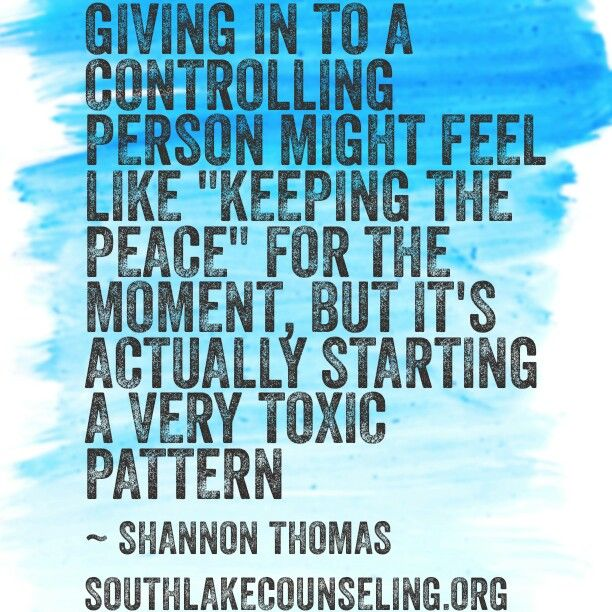 "Giving in to a controlling person might feel like ""keeping the peace"" for the moment, but it's actually starting a very toxic pattern. Each time the controlling person gets what they want you to do, that gives them a little more power over you for the next thing they'll want from you. Trust me, this pattern will continue over and over again. You will eventually be worn down and under their control."