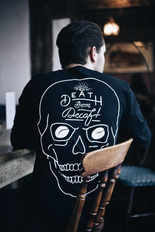 "Hubby's birthday is coming up, and he would love this ""Death Before Decaf"" shirt...  ~~ Houston Foodlovers Book Club"