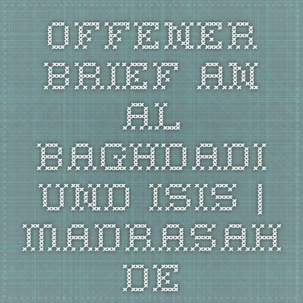 Offener Brief an al-Baghdadi und ISIS | Madrasah.de