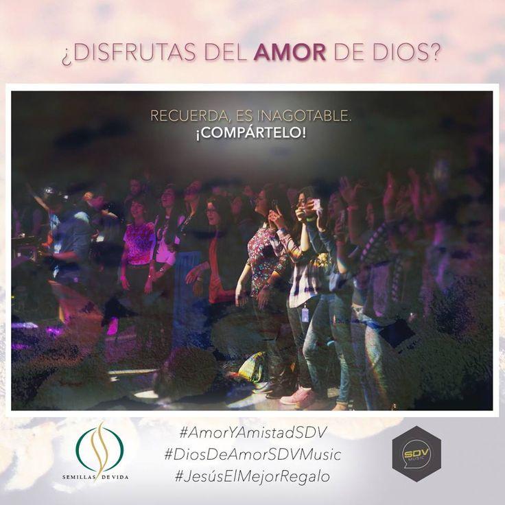 Disfrutas del Amor de Dios???? Recuerda... ES INAGOTABLE! #AmorYAmistadSDV #DiosDeAmorSDVMusic