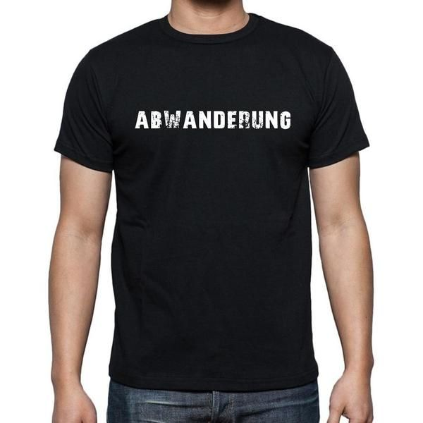 #tshirt #wörter #Germany #abwanderung  Neues T-Shirt für SIE! Erhältlich in verschiedenen Farben und Größen --> https://www.teeshirtee.com/collections/men-german-dictionary-black/products/abwanderung-mens-short-sleeve-rounded-neck-t-shirt