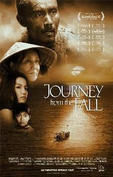 the life in vietnam after the war in the movie journey from the fall by tran ham The 2 million refugees who immigrated to the united states at the end of the vietnam war are likely to find in journey from the fall a movie that finally tells.