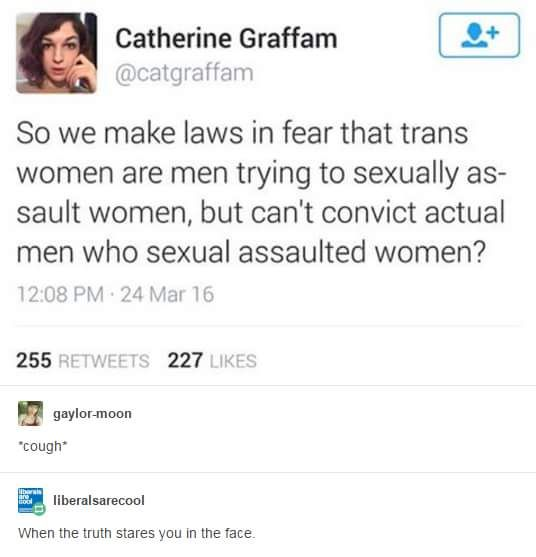 "And now they're perfectly OK with their Republican nominee to ""grab women by the pussy"" he happens to lust after. But no transgender people are the predators."