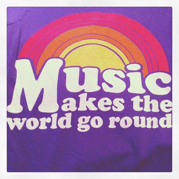 #Music makes the world go round.
