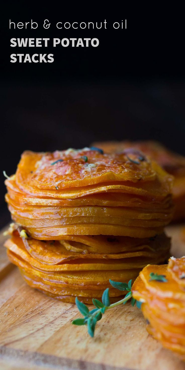 Herb & Coconut Oil Sweet Potato Stacks, a simple and healthy side dish recipe that would be perfect for the holidays!