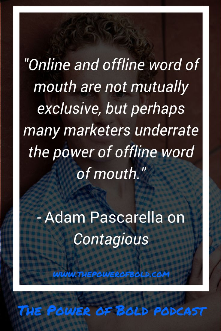 Professor Jonah Berger describes the importance of word of mouth marketing in his book Contagious.