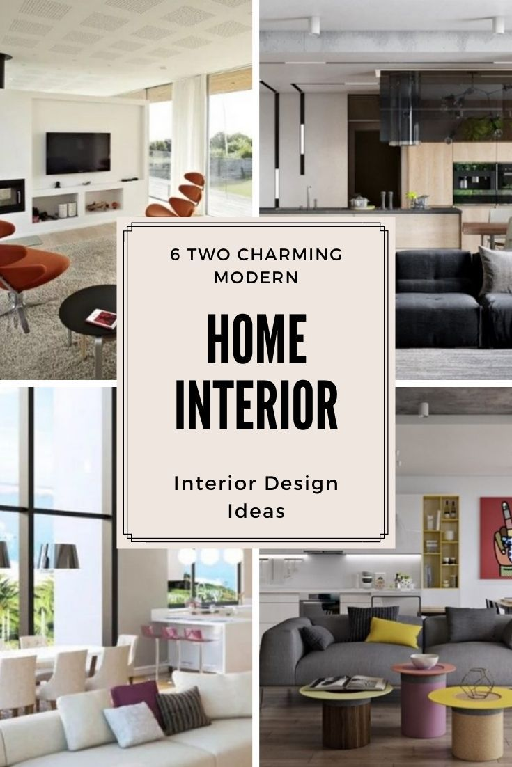 6 Two Charming Modern Home Interior Design Ideas Modern Home Interior Design House Interior Modern Houses Interior