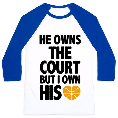 He Owns the Court (Basketball) Baseball