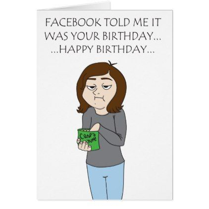 #funny - #Facebook Birthday Card