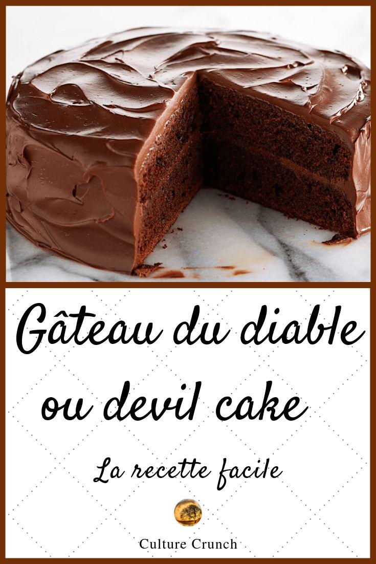 Gâteau du diable ou devil cake : la recette facile